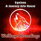 A Journey Into House - Single by Equinox