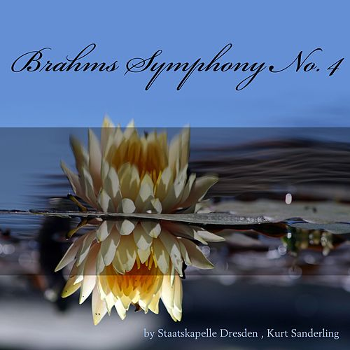 Brahms: Symphony No. 4, Op. 98 by Staatskapelle Dresden