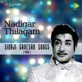 Nadigar Thilagam: Sivaji Ganesan Songs (Tamil) by Various Artists