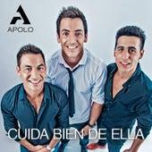 Cuida Bien de Ella by Apolo