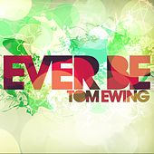 Ever Be by Tom Ewing