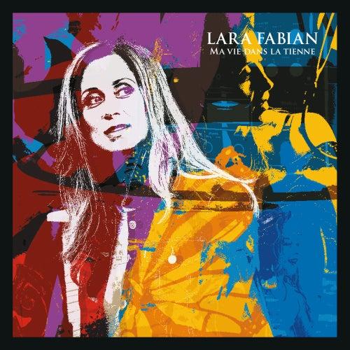 Ma vie dans la tienne by Lara Fabian