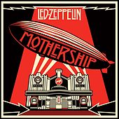 Mothership (Remastered) by Led Zeppelin