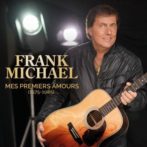Mes premiers amours (1975 - 1985) von Frank Michael