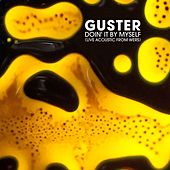 Doin' It by Myself (Live Acoustic from WERS) by Guster