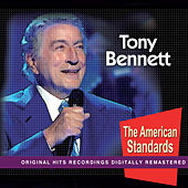 Tony Bennet (The American Standars) by Tony Bennett