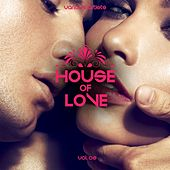 House of Love, Vol. 2 by Various Artists