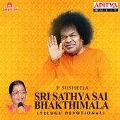 Sri Sathya Sai Bhakthimala by P. Susheela