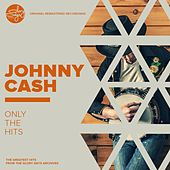 Only The Hits! von Johnny Cash