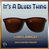 It's A Blues Thing by Ray Charles
