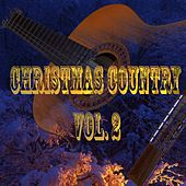 Christmas Country Vol. 2 by Various Artists