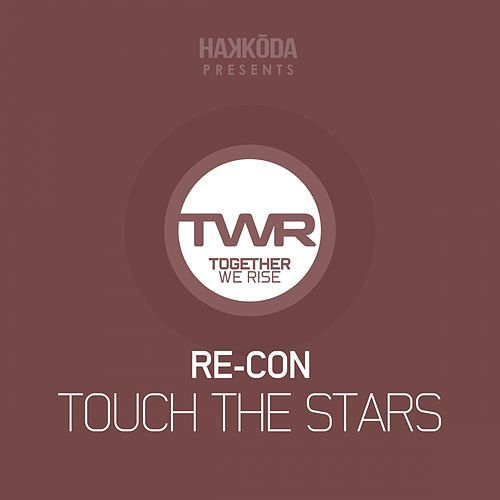 Touch The Stars by Recon
