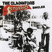 Gladiators Singles by The Gladiators