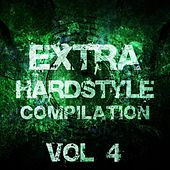 Extra Hardstyle Compilation, Vol. 4 - EP by Various Artists