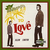 Born To Love by Slim Smith