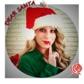 Dear Santa by Ariel Rose