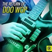 The Return of Doo Wop, Vol. 1 von Various Artists