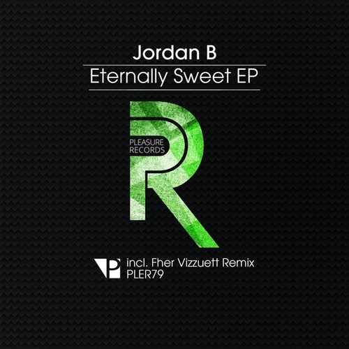 Eternally Sweet EP by Jordan B