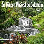 Del Rincón Musical de Colombia, Vol. 1 by Various Artists