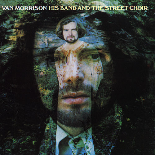 His Band And The Street Choir by Van Morrison
