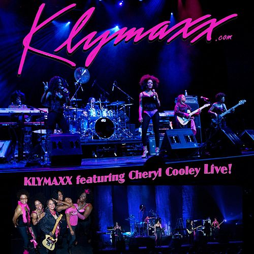 KLYMAXX feat. Cheryl Cooley Live! by Klymaxx