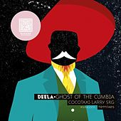 Ghost Of The Cumbia by Deela