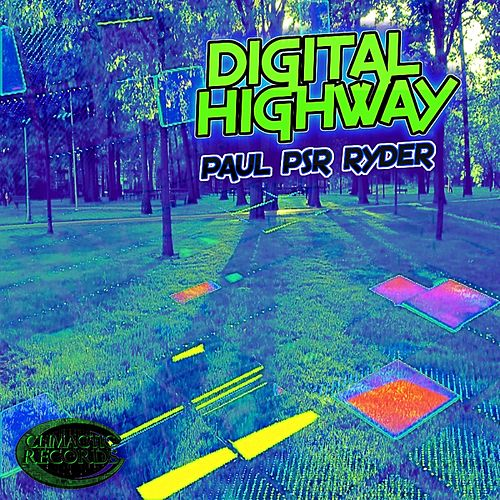 Digital Highway - Single by Paul Psr Ryder