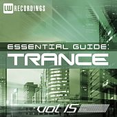 Essential Guide: Trance, Vol. 15 - EP by Various Artists