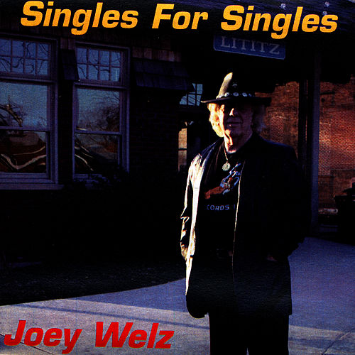 Singles For Singles by Joey Welz
