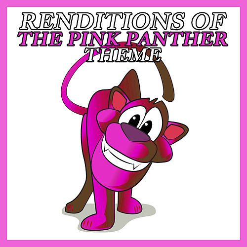 Renditions Of The Pink Panther Theme by Chief & The Inspectors
