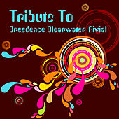 A Tribute To Creedence Clearwater Revival by Various Artists