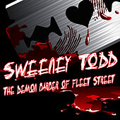 Sweeney Todd: The Demon Barber Of Fleet Street - The Musical by The New Musical Cast