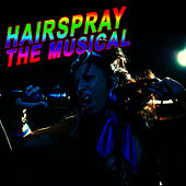 Hairspray - The Musical by The New Musical Cast