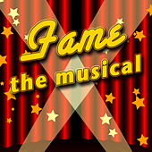 Fame - The Musical by The New Musical Cast