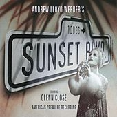 Sunset Boulevard (American Premiere Recording) by Various Artists