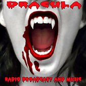 Dracula - Radio Broadcast & Music by Various Artists