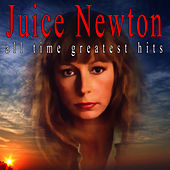 All Time Greatest Hits by Juice Newton