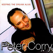 Keeping The Dream Alive - Single by Peter Corry