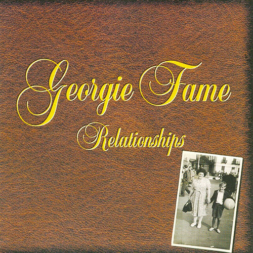 Relationships by Georgie Fame