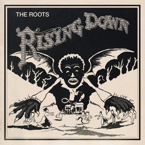 Rising Down by The Roots