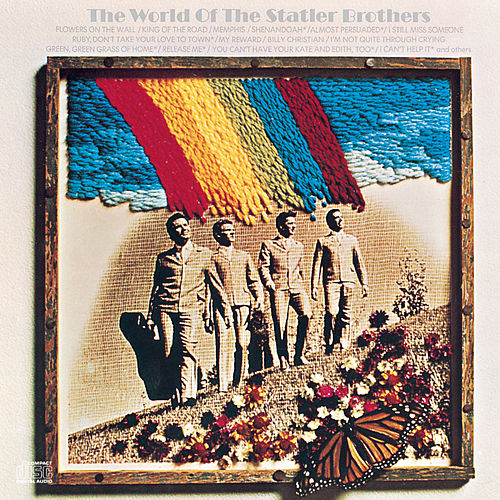 The World Of The Statler Brothers by The Statler Brothers