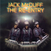 The Re-Entry by Jack McDuff