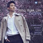 Chopin: 24 Préludes, Barcarolle, Berceuse & Variations brillantes (SD) by Dong-Hyek Lim