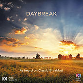Daybreak: As Heard on Classic Breakfast by Various Artists