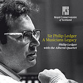 Sir Philip Ledger a Musician's Legacy by Philip Ledger
