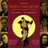 Bailemos El Tango Argentino: Con Las Mejores Orquestas Y Cantores Vol. 6 by Various Artists