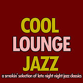 Classic Lounge Jazz by Various Artists