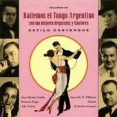 Bailemos El Tango Argentino: Con Las Mejores Orquestas Y Cantores Vol. 8 by Various Artists