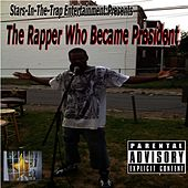 The Rapper Who Became President by Various Artists