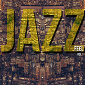 Jazz Feel, Vol. 1 by Various Artists